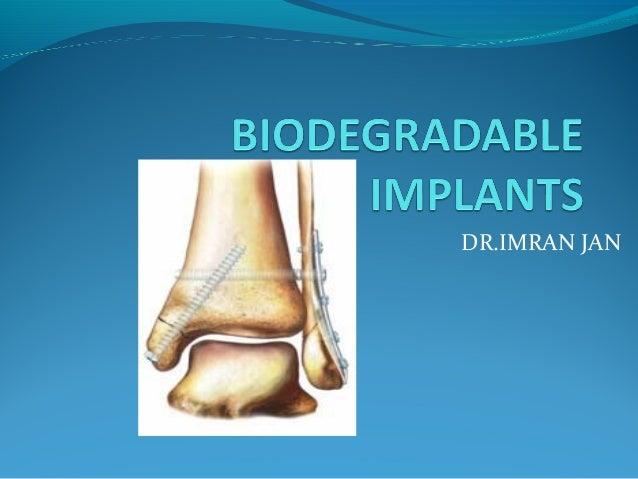 Biodegradable implants