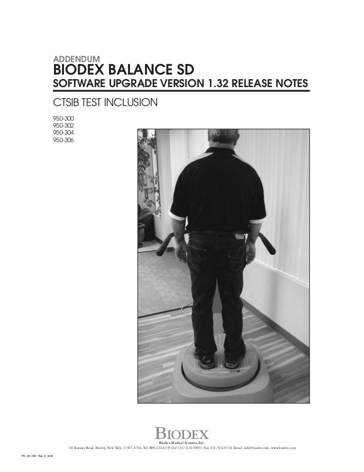 ADDENDUM                    BIODEX BALANCE SD                    SOFTWARE UPGRADE VERSION 1.32 RELEASE NOTES              ...