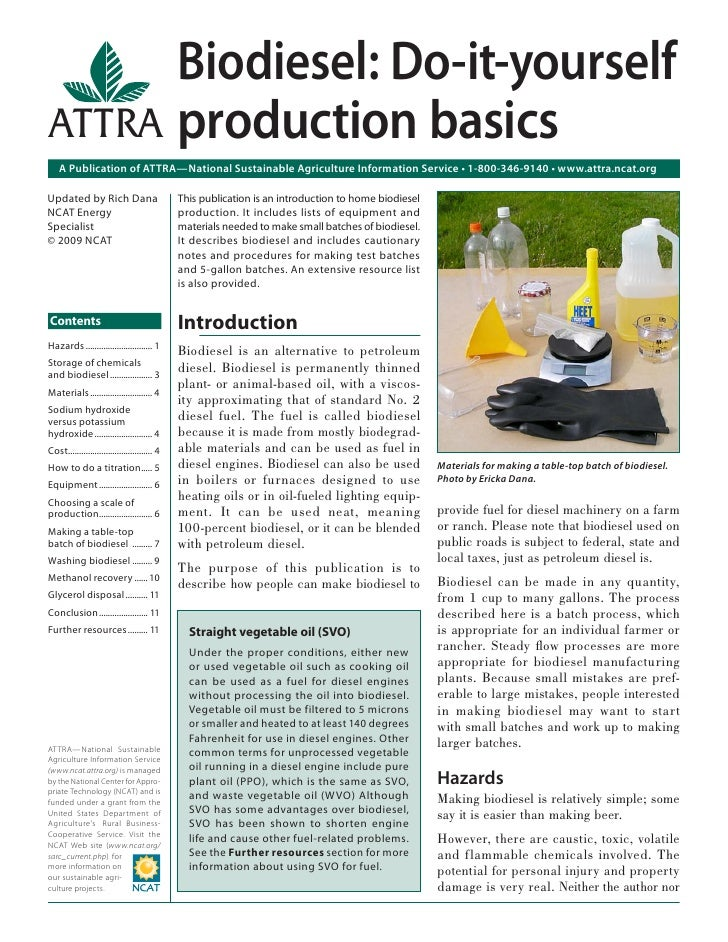 Biodiesel: Do-it-yourselfATTRA production basics    A Publication of ATTRA—National Sustainable Agriculture Information Se...
