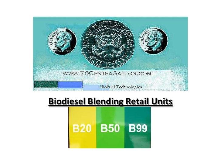 Biodiesel Blending Retail Units<br />