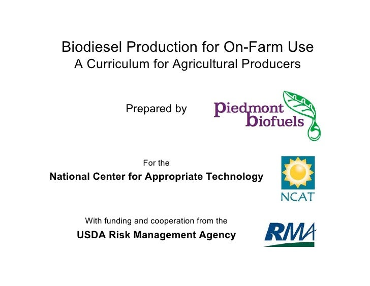 Biodiesel Production for On-Farm Use    A Curriculum for Agricultural Producers                 Prepared by               ...