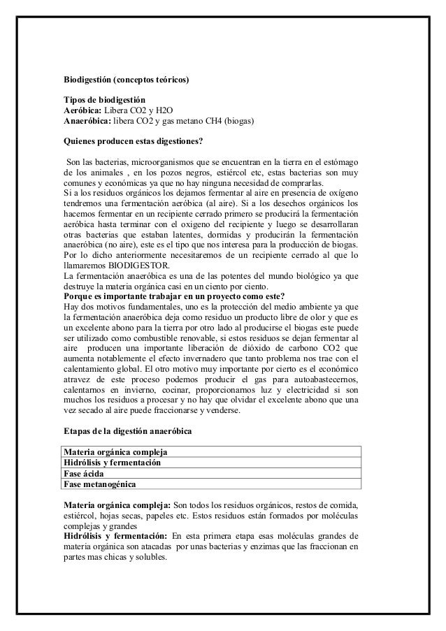 Biodigestión (conceptos teóricos)Tipos de biodigestiónAeróbica: Libera CO2 y H2OAnaeróbica: libera CO2 y gas metano CH4 (b...