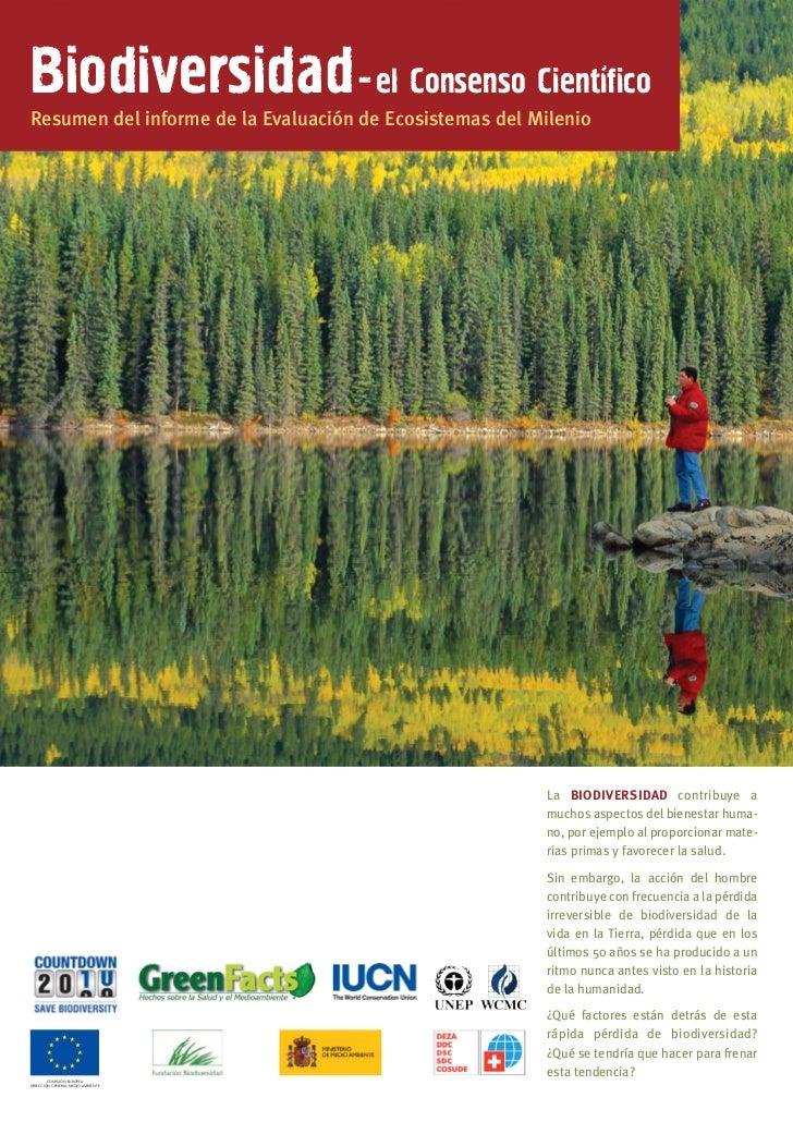 Biodiversidad - el Consenso CientificoResumen del informe de la Evaluación de Ecosistemas del Milenio                     ...