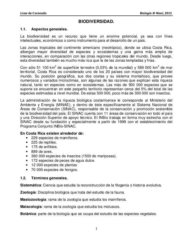 Liceo de Coronado Biología XI Nivel, 2015 1 BIODIVERSIDAD. 1.1. Aspectos generales. La biodiversidad es un recurso que tie...