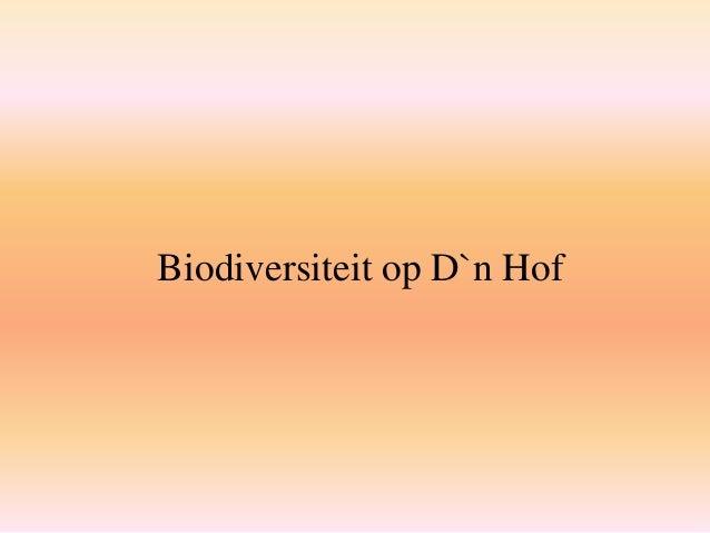 Biodiversiteit op D`n Hof