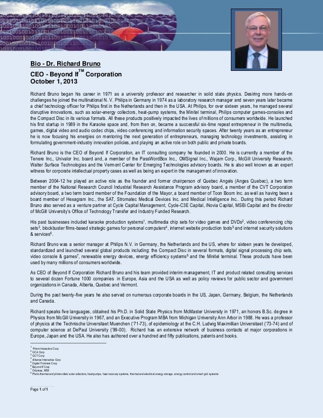 ……………………………………… Page 1 of 1 Bio - Dr. Richard Bruno CEO - Beyond If TM Corporation October 1, 2013 Richard Bruno began his...