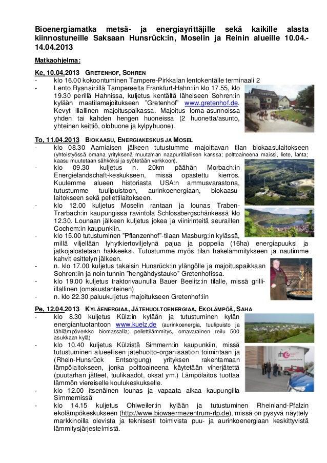 Bioenergiamatka saksaan 10.  14 4 2013 uusi