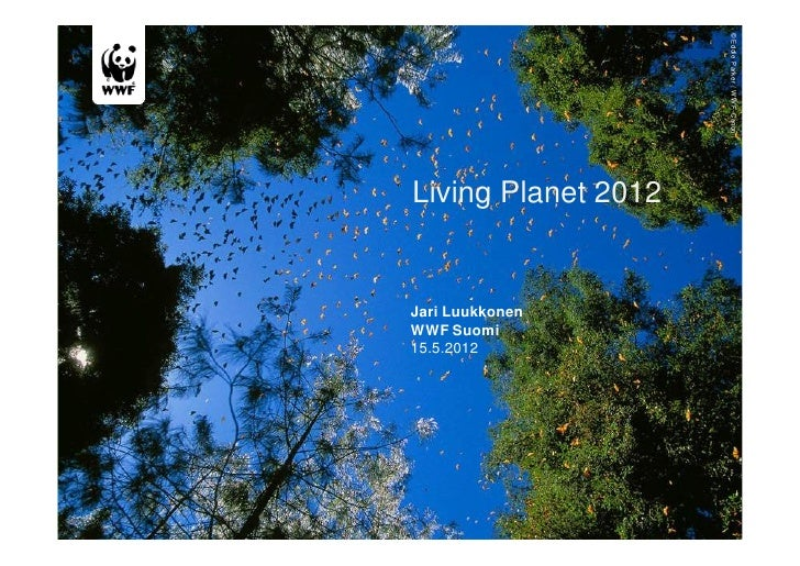 WWF's Living Planet Report 2012 (in Finnish)