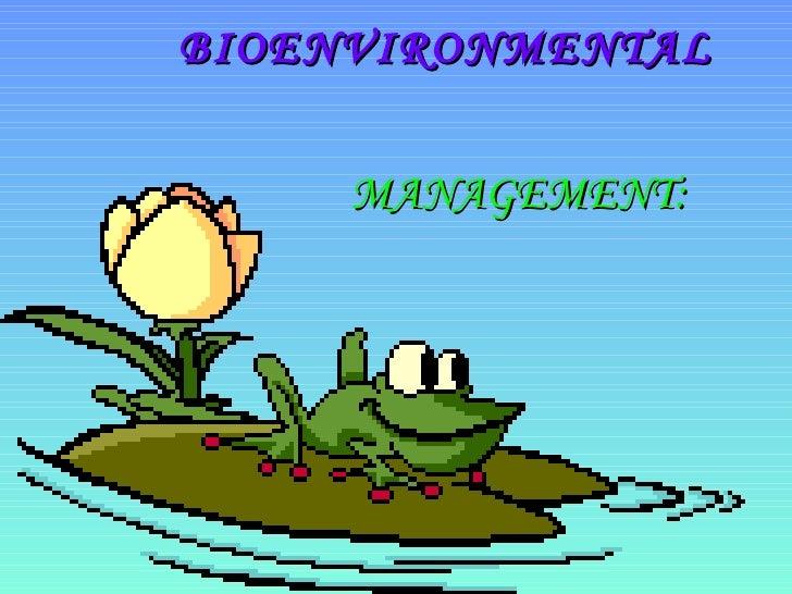 Bioenvironmental