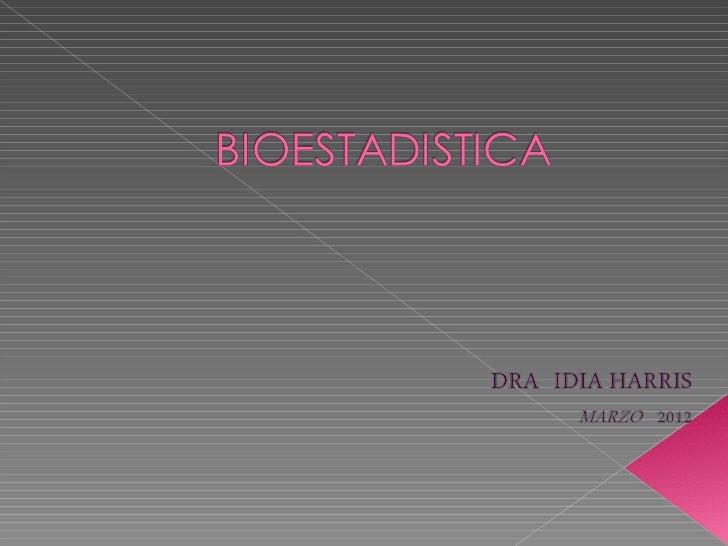 Bioestadistica   jueves 15 de marzo 2012