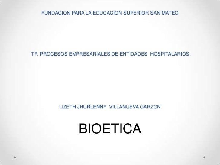 FUNDACION PARA LA EDUCACION SUPERIOR SAN MATEOT.P. PROCESOS EMPRESARIALES DE ENTIDADES HOSPITALARIOS         LIZETH JHURLE...