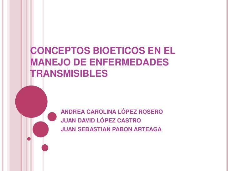 Bioetica en enfermedades transmisibles