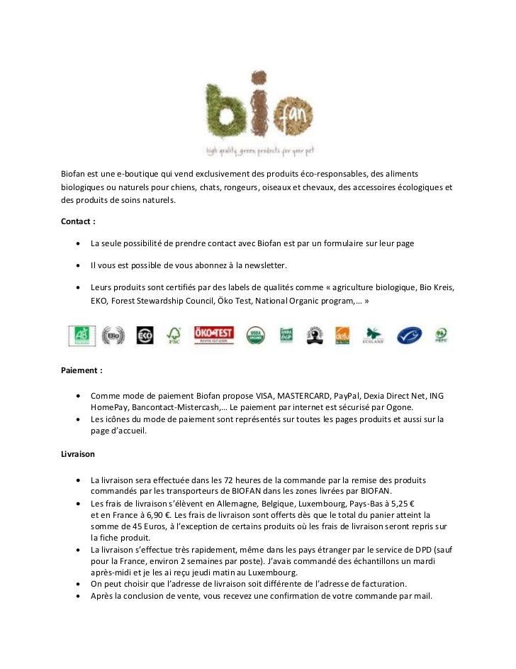 Biofan est une e-boutique qui vend exclusivement des produits éco-responsables, des alimentsbiologiques ou naturels pour c...