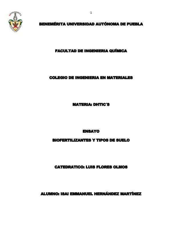 1 BENEMÉRITA UNIVERSIDAD AUTÓNOMA DE PUEBLA FACULTAD DE INGENIERIA QUÍMICA COLEGIO DE INGENIERIA EN MATERIALES MATERIA: DH...