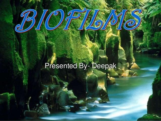 Presented By- Deepak