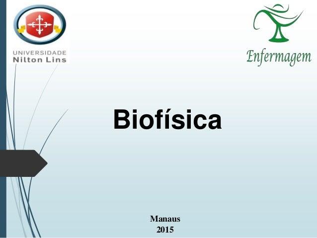 Manaus 2015 Biofísica
