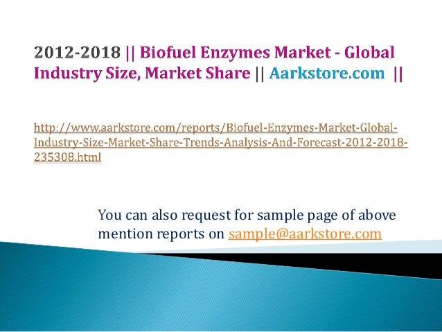 Biofuel enzymes market   global industry size, market share