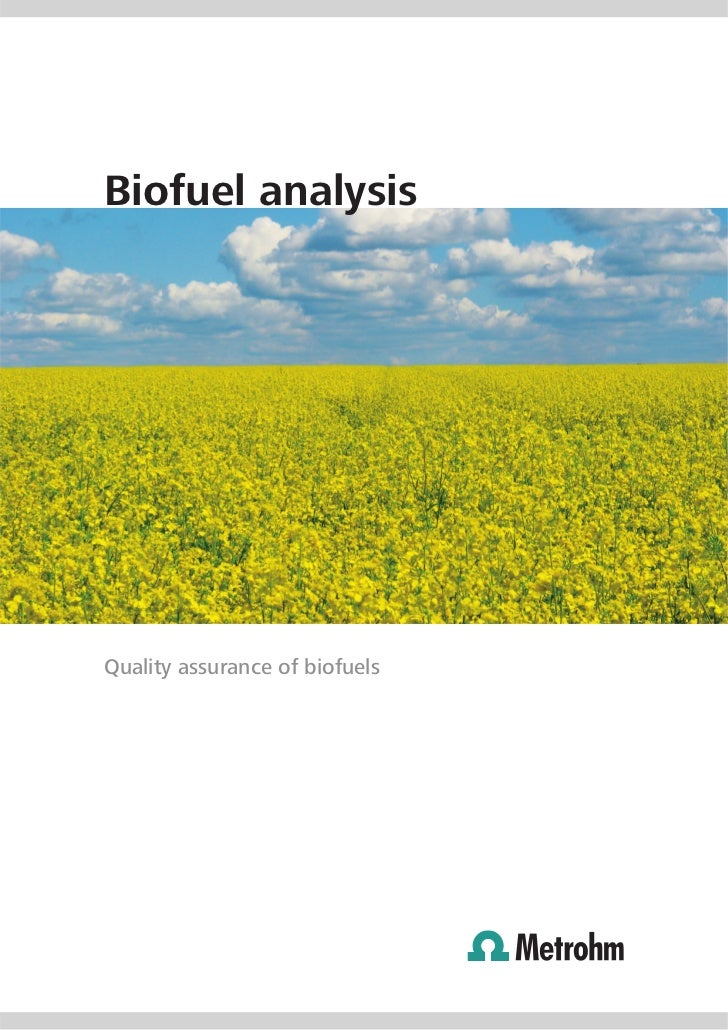 Biofuel analysisQuality assurance of biofuels