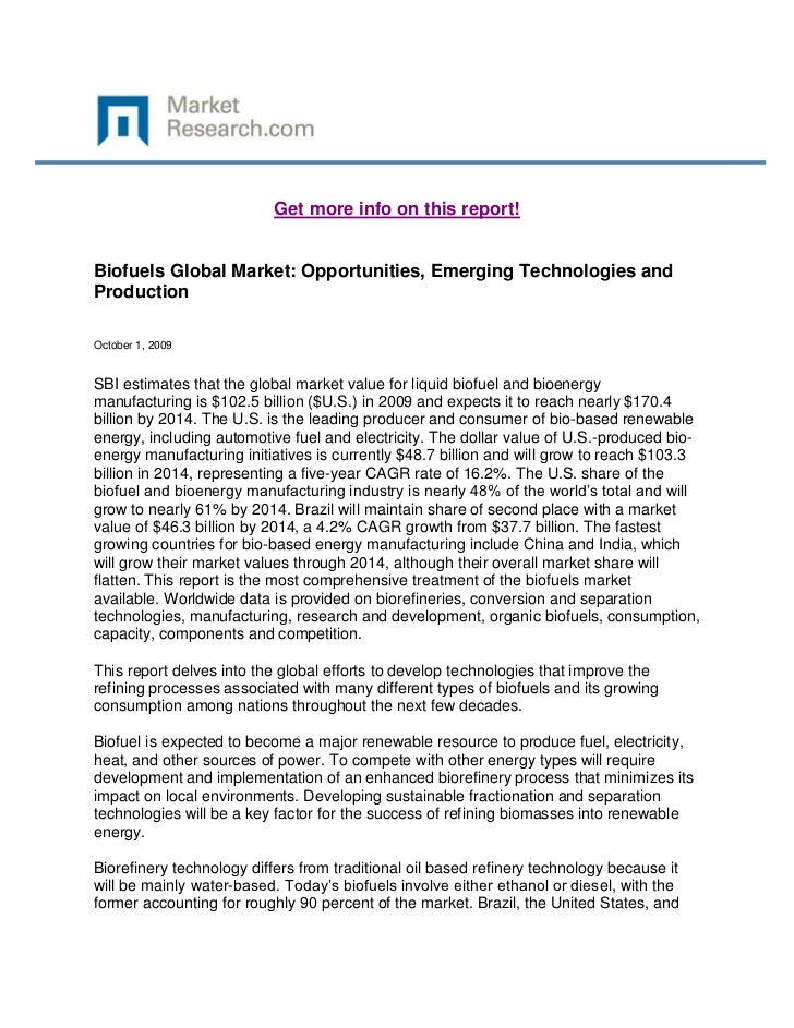 Get more info on this report!Biofuels Global Market: Opportunities, Emerging Technologies andProductionOctober 1, 2009SBI ...