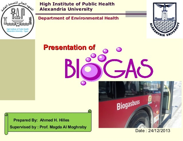 High Institute of Public Health Alexandria University Department of Environmental Health  Presentation of  Prepared By: Ah...