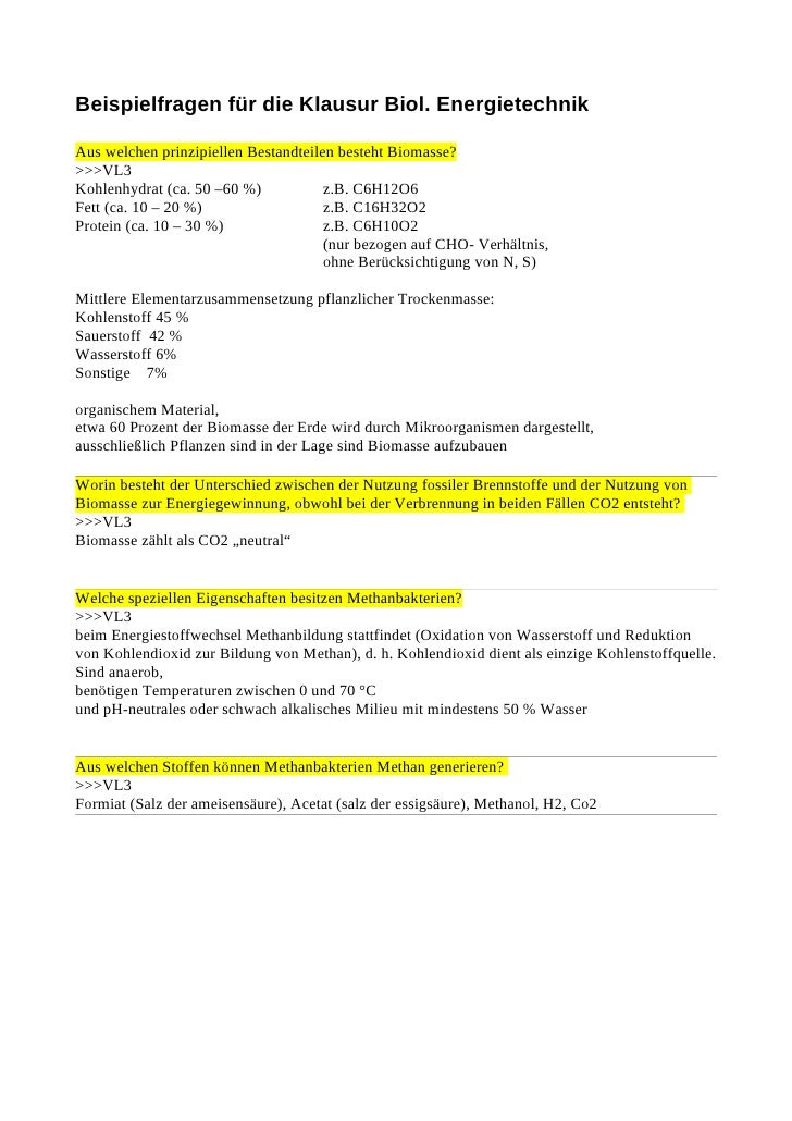 Beispielfragen für die Klausur Biol. Energietechnik  Aus welchen prinzipiellen Bestandteilen besteht Biomasse? >>>VL3 Kohl...