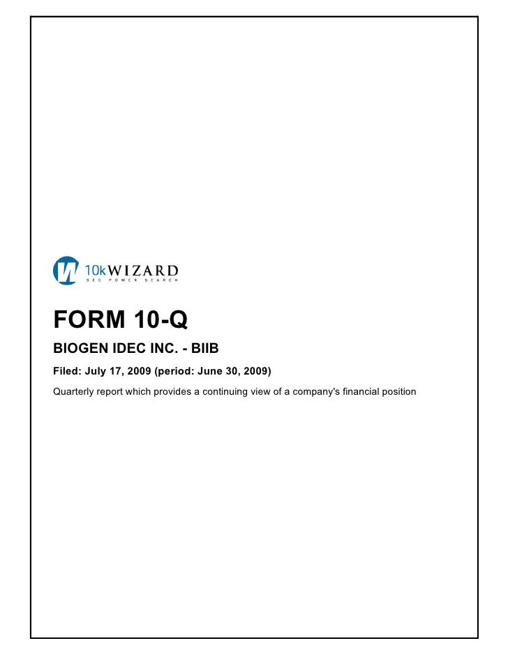FORM 10-Q BIOGEN IDEC INC. - BIIB Filed: July 17, 2009 (period: June 30, 2009) Quarterly report which provides a continuin...