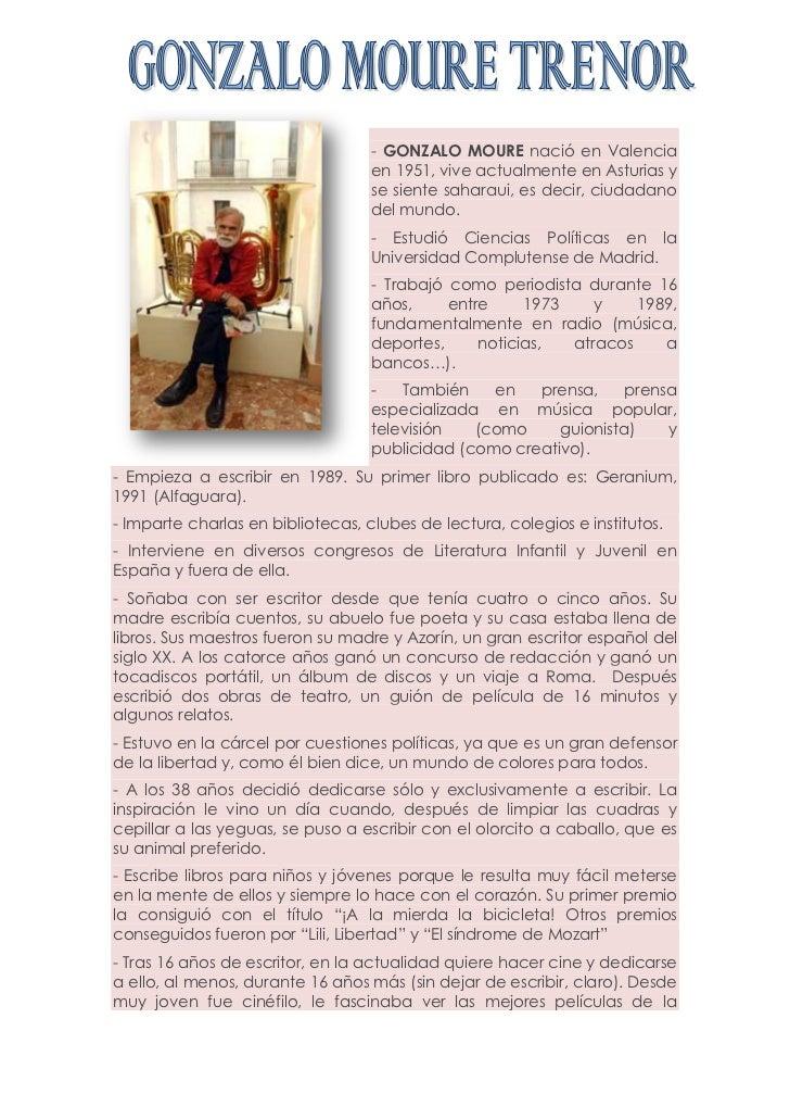 - GONZALO MOURE nació en Valencia                                   en 1951, vive actualmente en Asturias y               ...