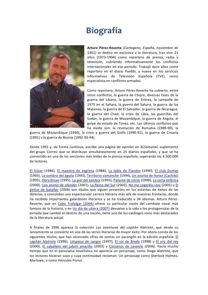 Biografía<br />15240167005Arturo Pérez-Reverte (Cartagena, España, noviembre de 1951) se dedica en exclusiva a la literatu...