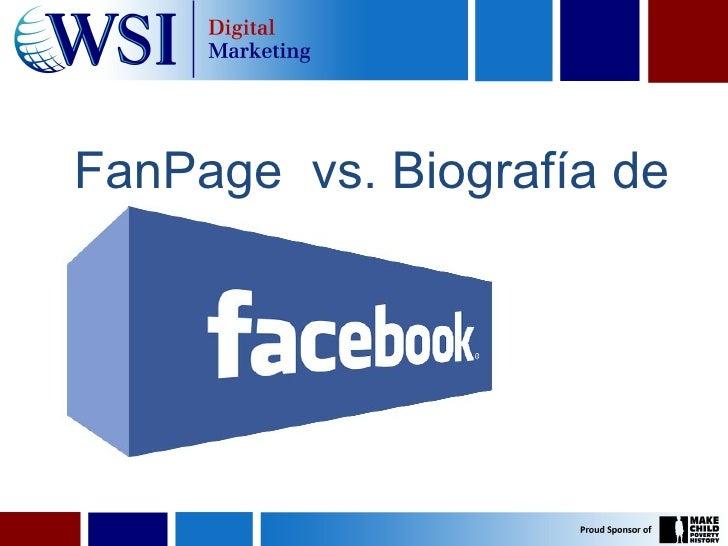 FanPage vs. Biografía deFaceBook