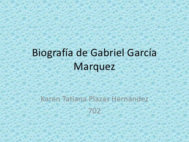 BiografíA De Gabriel GarcíA Marquez