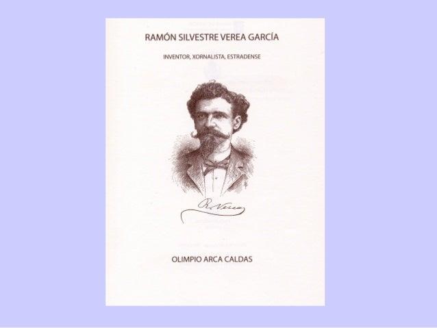Biografía de Ramón Verea, por Olimpio Arca Caldas