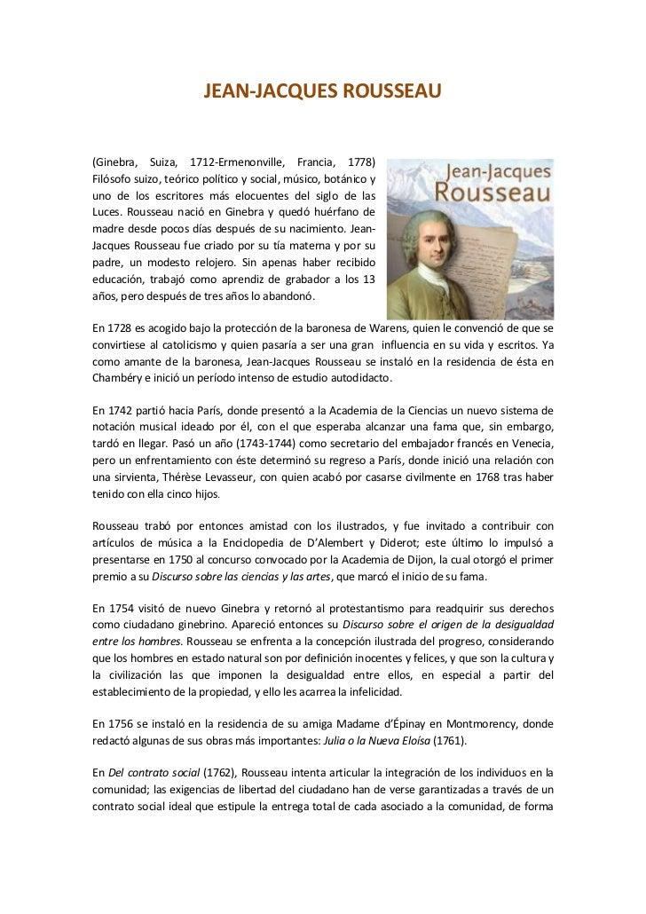 JEAN-JACQUES ROUSSEAU(Ginebra, Suiza, 1712-Ermenonville, Francia, 1778)Filósofo suizo, teórico político y social, músico, ...