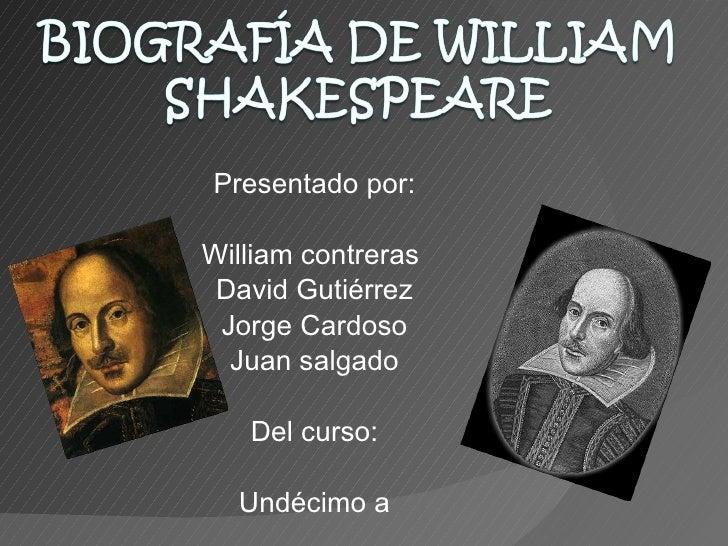 Presentado por: William contreras  David Gutiérrez Jorge Cardoso Juan salgado Del curso: Undécimo a