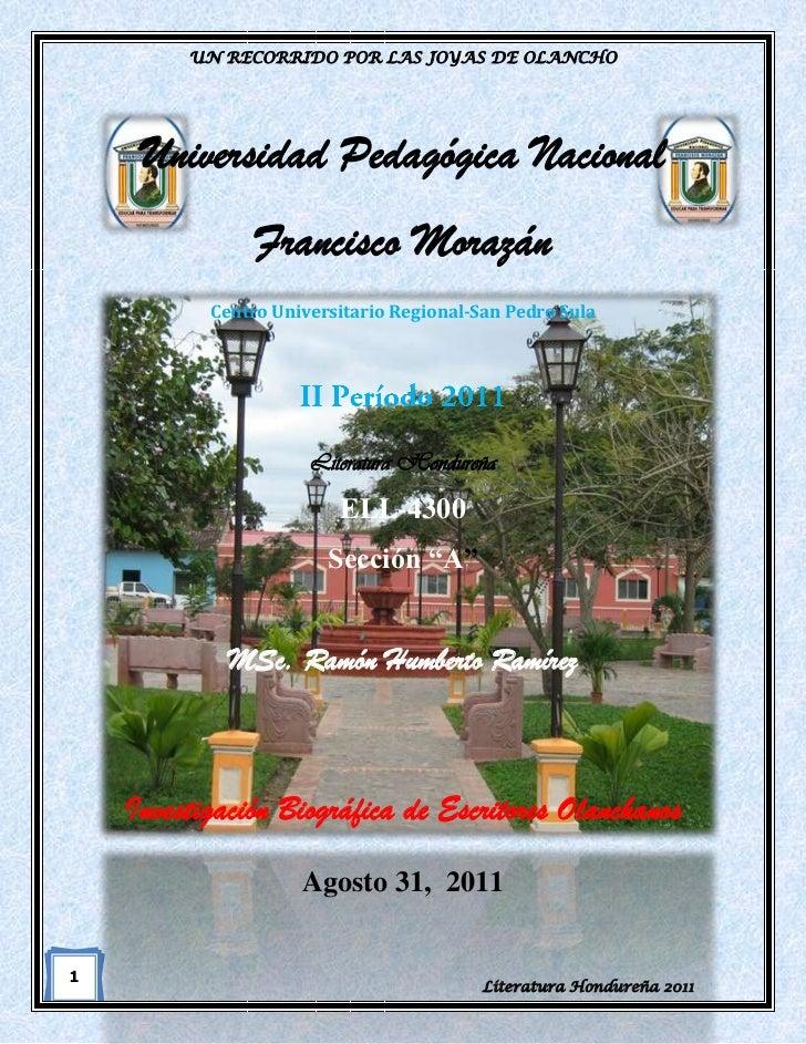 UN RECORRIDO POR LAS JOYAS DE OLANCHO     Universidad Pedagógica Nacional                Francisco Morazán           Centr...