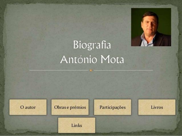 O autor Obras e prémios Participações Livros  Links