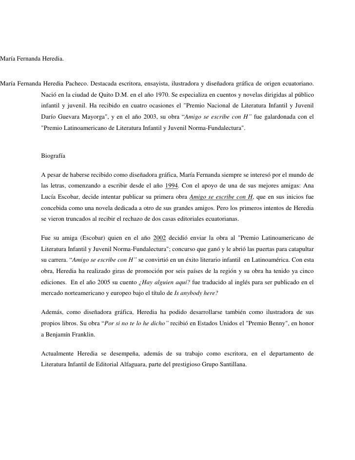 María Fernanda Heredia.María Fernanda Heredia Pacheco. Destacada escritora, ensayista, ilustradora y diseñadora gráfica de...