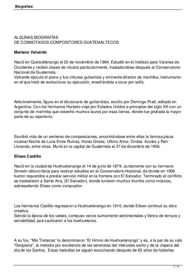 Biografías ALGUNAS BIOGRAFÍAS DE CONNOTADOS COMPOSITORES GUATEMALTECOS Mariano Valverde Nació en Quetzaltenango el 20 de n...