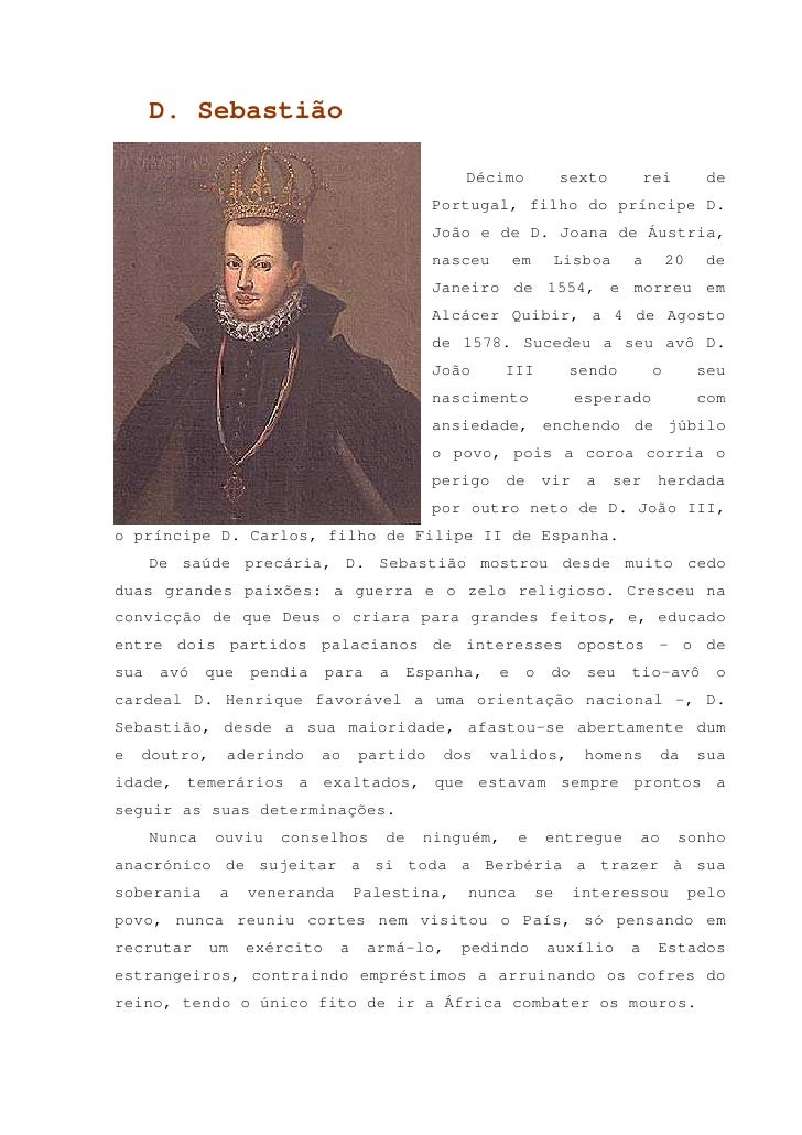 D. Sebastião                                                    Décimo              sexto        rei         de           ...