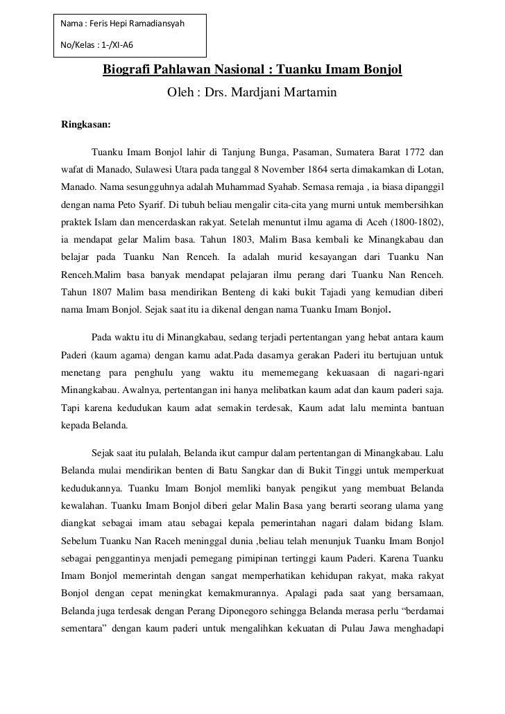 Nama : Feris Hepi RamadiansyahNo/Kelas : 1-/XI-A6           Biografi Pahlawan Nasional : Tuanku Imam Bonjol               ...