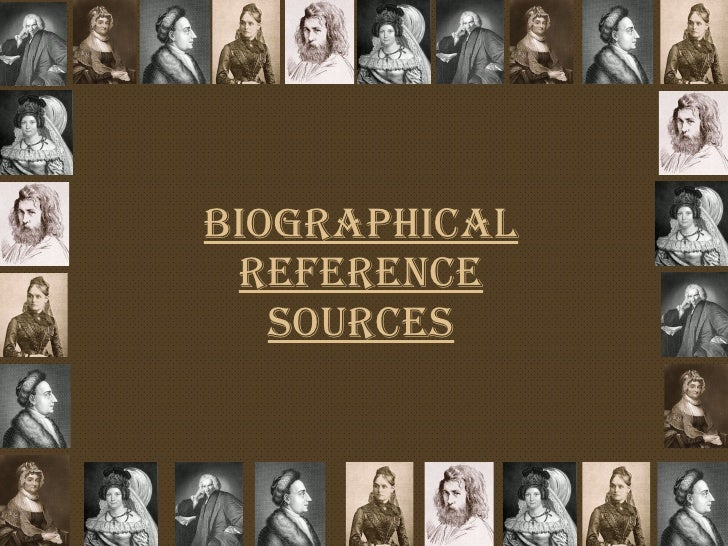 Biographical Reference Sources