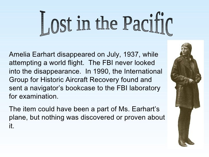 amelia earhart essay 5 Bone measurement analysis indicates that the remains found on a remote island in the south pacific were likely those of legendary american pilot amelia earhart, according to a ut researcher.