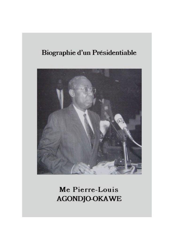 En couvertureMe Pierre-Louis Agondjo-Okawé,57 ans, marié, 11 enfants, Avocat-Professeur,Honorable Député à l'Assemblée nat...