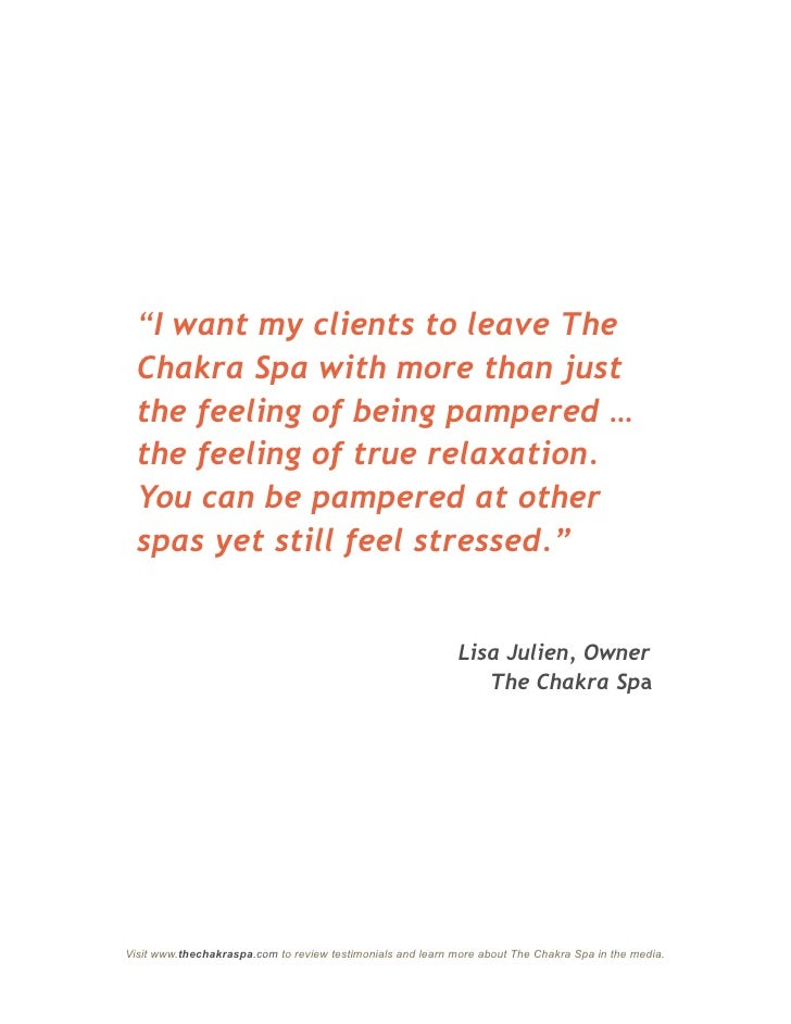 """""""I want my clients to leave The   Chakra Spa with more than just   the feeling of being pampered …   the feeling of true r..."""