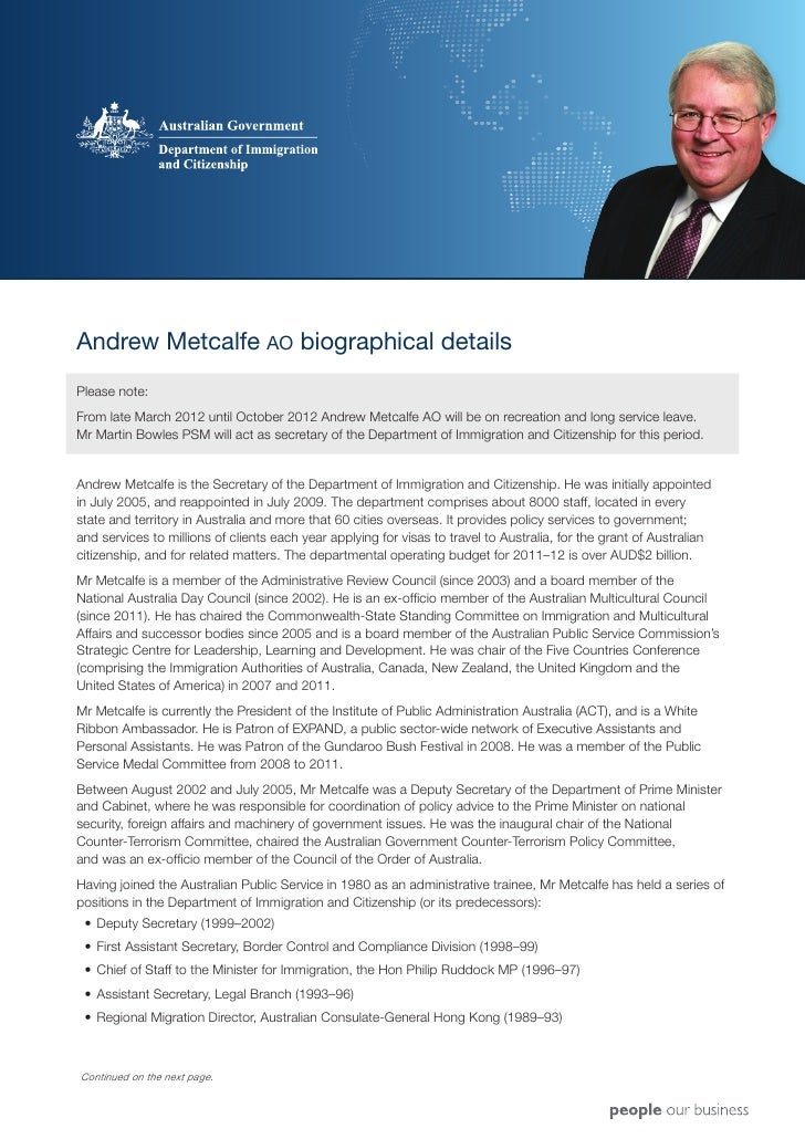 Andrew Metcalfe AO biographical detailsPlease note:From late March 2012 until October 2012 Andrew Metcalfe AO will be on r...