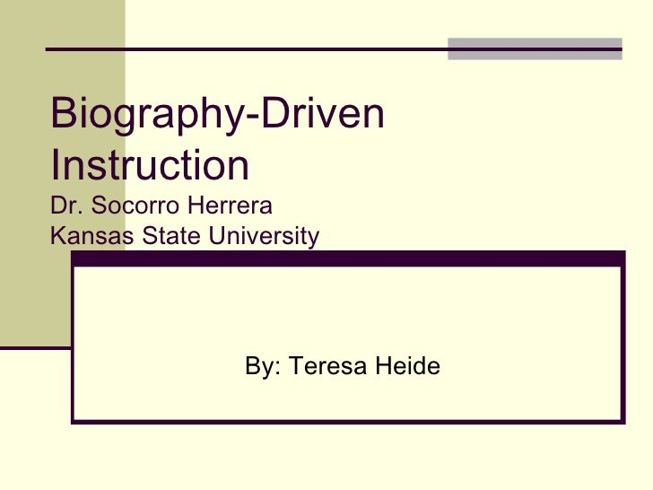 Biography driven instruction