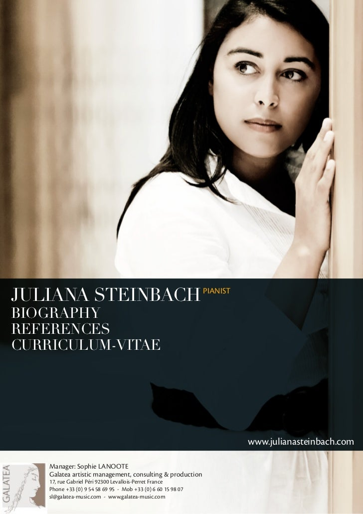 T    JULIANA STEINBACH PIANIST    BIOGRAPHY    REFERENCES    CURRICULUM-VITAE                                             ...