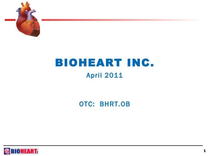 Bioheart (OTC: BHRT; Twitter: $BHRT)