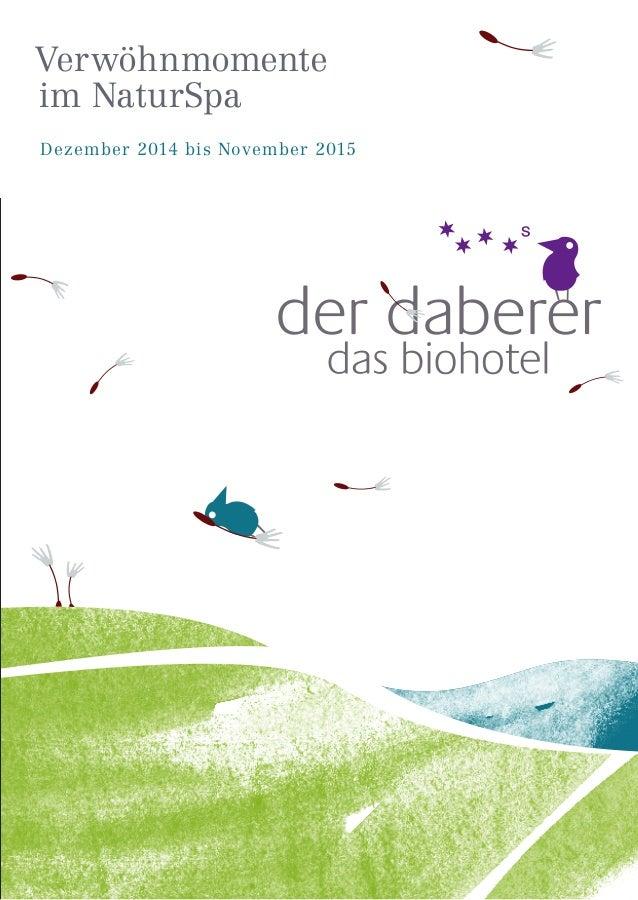 Dezember 2014 bis November 2015 Verwöhnmomente im NaturSpa