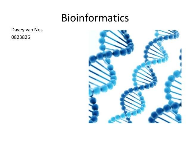 BioinformaticsDavey van Nes0823826