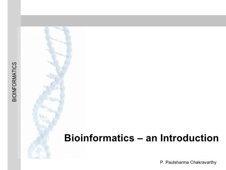 Bioinformatics – an Introduction